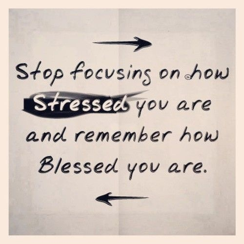 Stressed-Blessed